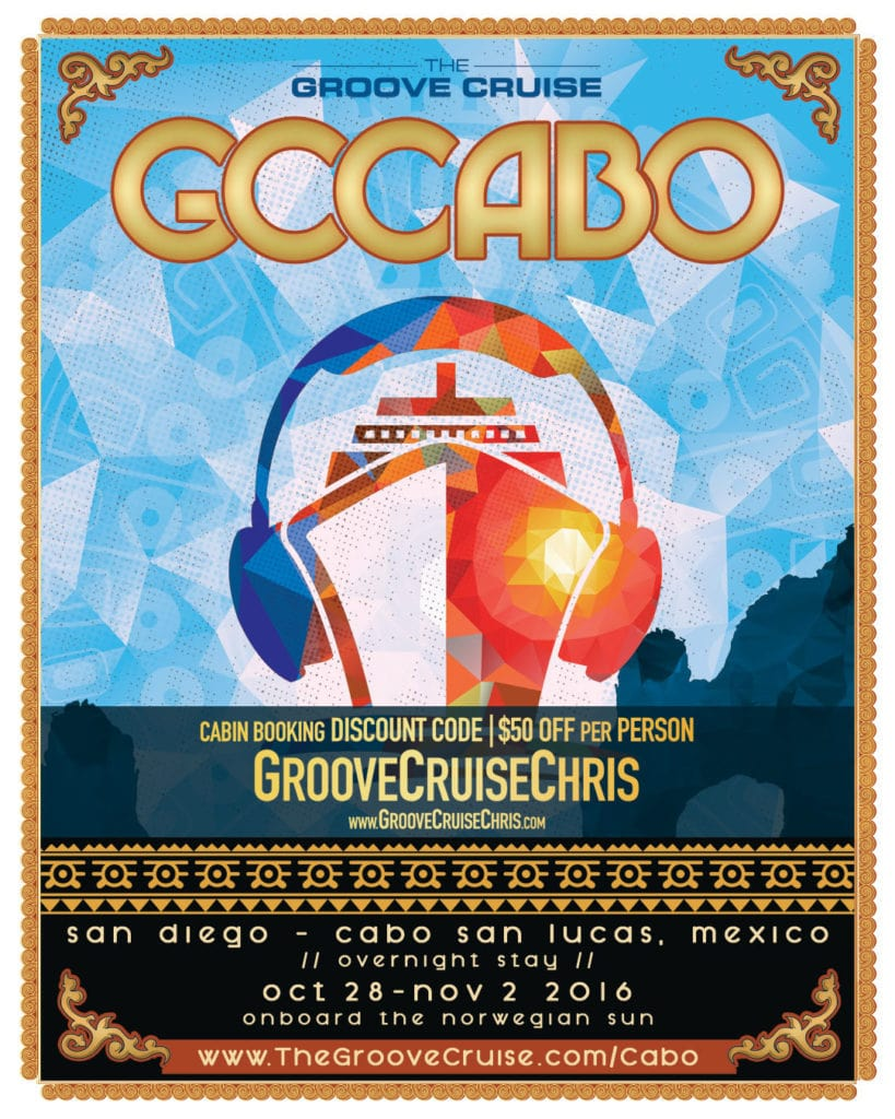 First Ever Groove Cruise Cabo Announced For 2016 Pre